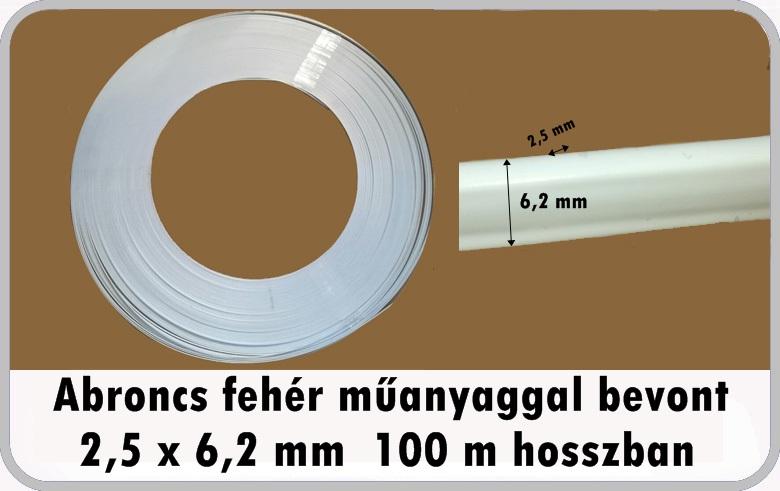 bc558cb262 Abroncs fehér műanyaggal bevont vasabroncs. 6,2mmx2,5mm 160 Ft/méter  100m/teker