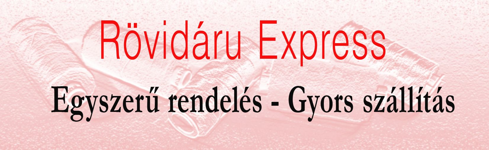 dadc39478a www.rovidaruexpress.hu Rövidáru webshop, webáruház, beszerzés ...